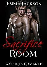 Sacrifice Room: Sports Romance (BBW Falls for Bad Boy Fighter Sports Romance) (English Edition)