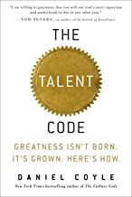 The Talent Code: Greatness Isn't Born. It's Grown. Here's How. (English Edition)