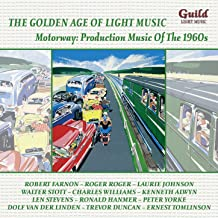 The Golden Age of Light Music: Motorway: Production Music of the 1960s