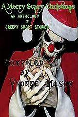 A Merry Scary Christmas Kindle Edition
