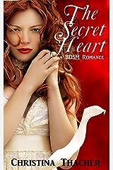 The Secret Heart: A BDSM Romance (The Aerie Doms Book 3) Kindle Edition