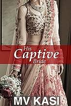 His Captive Bride: A Short Kidnap Indian Romance