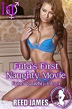 Futa's First Naughty Movie (Futa's Naughty Jobs 3)