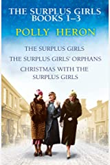 The Surplus Girls Books 1-3: An enthralling saga of love and bravery, perfect for fans of Lyn Andrews and Lily Baxter Kindle Edition