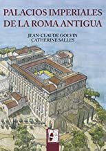 Palacios imperiales de la Roma Antigua: 5 (Ilustrados)