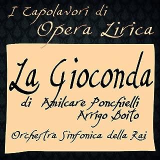 Ponchielli: La Gioconda (I Capolavori di Opera Lirica)