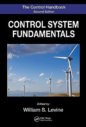 The Control Handbook: Control System Fundamentals, Second Edition (Electrical Engineering Handbook) (English Edition)