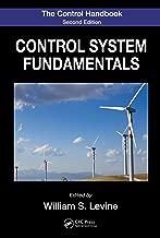 The Control Handbook: Control System Fundamentals, Second Edition (Electrical Engineering Handbook)