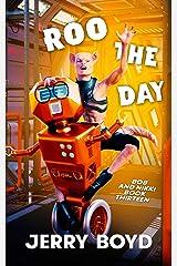 Roo the Day (Bob and Nikki Book 13) Kindle Edition