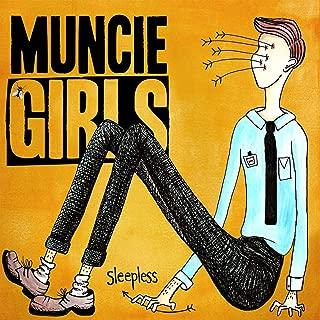 muncie girls sleepless