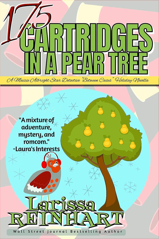 彫刻家羊の注入する17.5 CARTRIDGES IN A PEAR TREE: A Maizie Albright Star Detective