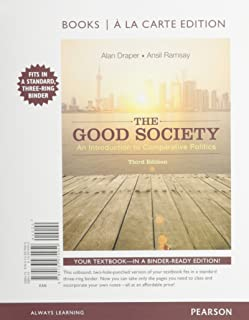 The Good Society: An Introduction to Comparative Politics, Books a la Carte Edition Plus NEW MyLab Political Science for Comparative Politics -- Access Card Package (3rd Edition)