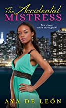 The Accidental Mistress (Justice Hustlers Book 3)