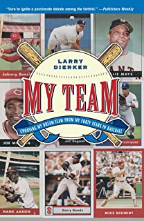 My Team: Choosing My Dream Team from My Forty Years in Baseball (English Edition)