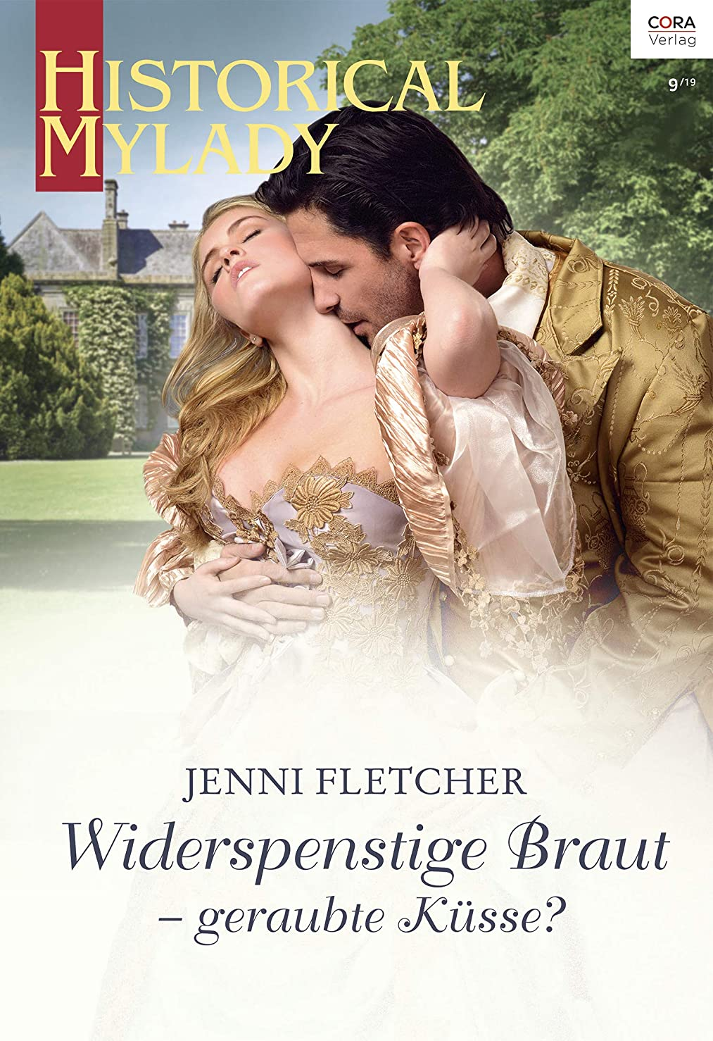 どこ強打四面体Widerspenstige Braut - geraubte Küsse? (Historical MyLady 599) (German Edition)