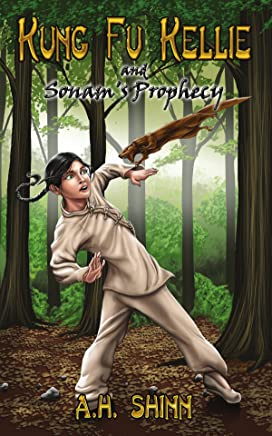 Kung Fu Kellie and Sonam's Prophecy (English Edition)