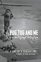 Pug, Tug and Me: ...and Don't Forget Patsye Sue