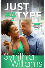 Just My Type (Henderson Family Book 1) Kindle Edition