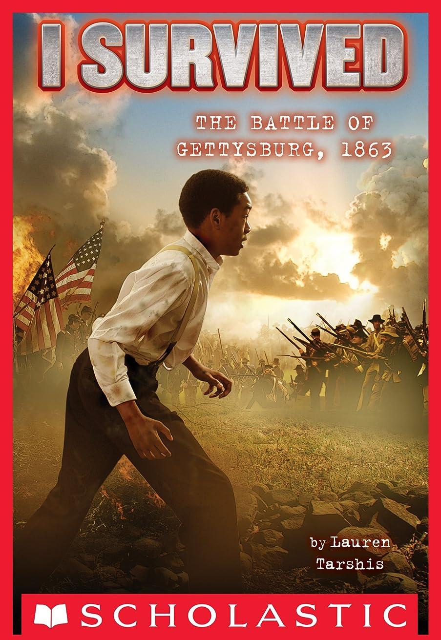 予防接種する加速するインドI Survived the Battle of Gettysburg, 1863 (I Survived #7) (English Edition)