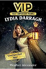 VIP: Lydia Darragh: Unexpected Spy Kindle Edition