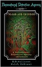 Paranatural Detective Agency: Blood and Thunder