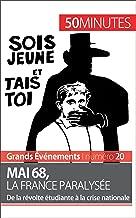Mai 68, la France paralysée: De la révolte étudiante à la crise nationale (Grands Événements t. 20) (French Edition)