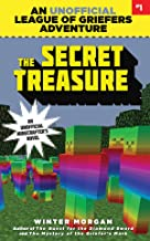 The Secret Treasure: An Unofficial League of Griefers Adventure, #1 (1) (League of Griefers Series)