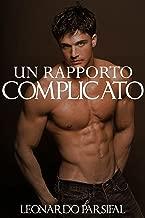 Un rapporto complicato (Italian Edition)