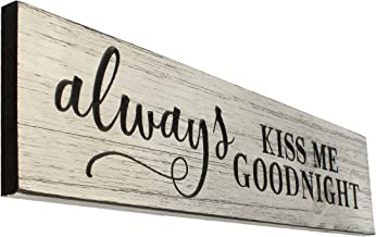 Top Brass Home Decor Large Always Kiss Me Goodnight Engraved Wood Wall Sign