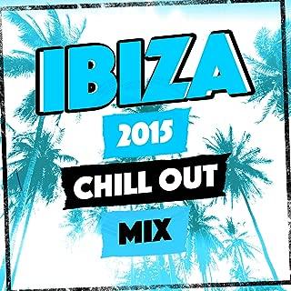 Ibiza 2015 Chill out Mix