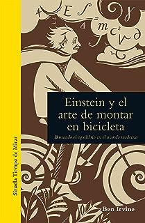 Einstein y el arte de montar en bicicleta (Tiempo de Mirar nº 1) (Spanish Edition)