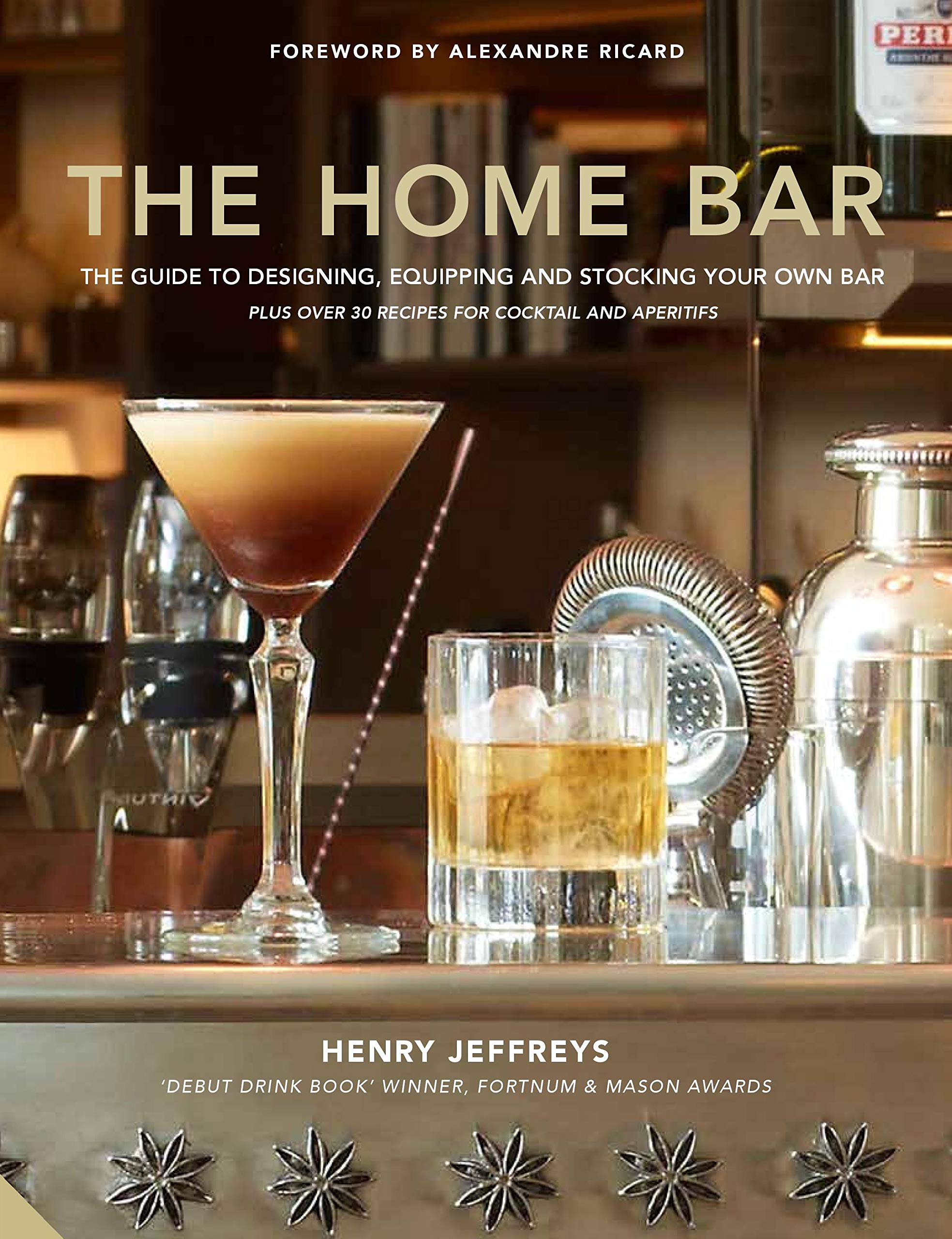 The Home Bar: From Simple Bar Carts To The Ultimate In Home Bar Design And Drinks