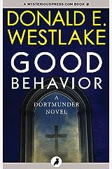 Good Behavior (The Dortmunder Novels Book 6) Kindle Edition