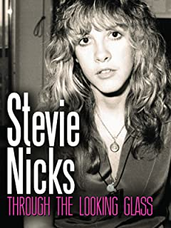 Stevie Nicks - Through The Looking Glass