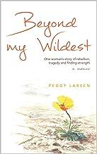 Beyond My Wildest: A Memoir