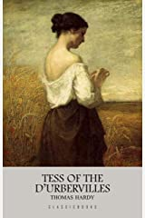 Tess of the d'Urbervilles Kindle Edition