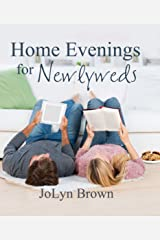 Home Evening for Newlyweds Kindle Edition