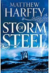 Storm of Steel: A gripping, action-packed historical thriller (The Bernicia Chronicles Book 6) Kindle Edition