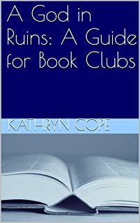A God in Ruins: A Guide for Book Clubs (The Reading Room Book Group Guides)