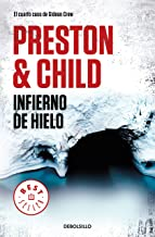 Infierno de hielo / Beyond the Ice Limit (Gideon Crew) (Spanish Edition)