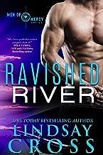 Ravished River: Men of Mercy, Book 6