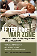 After the War Zone: A Practical Guide for Returning Troops and Their Families Kindle Edition