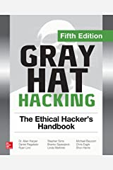 Gray Hat Hacking: The Ethical Hacker's Handbook, Fifth Edition Kindle Edition
