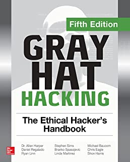 Gray Hat Hacking: The Ethical Hacker's Handbook, Fifth Edition (English Edition)