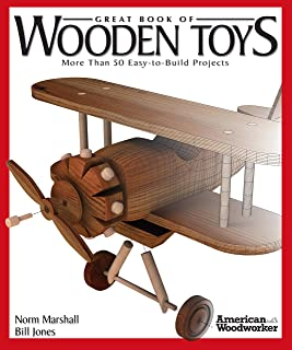 Great Book of Wooden Toys: More Than 50 Easy-To-Build Projects (American Woodworker) (Fox..