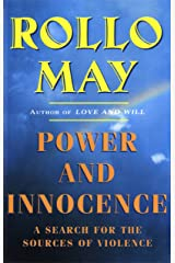 Power and Innocence: A Search for the Sources of Violence Kindle Edition