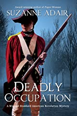 Deadly Occupation: A Michael Stoddard American Revolution Mystery (Michael Stoddard American Revolution Mysteries Book 1) Kindle Edition