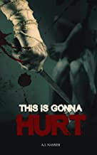 This is Gonna Hurt: Scary Horror Short Story (Scare Street Horror Short Stories Book 3)
