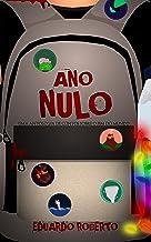 ANO NULO: Uma antologia de contos sobre o fim do mundo