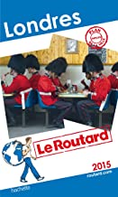 Guide du Routard Londres 2015 (French Edition)